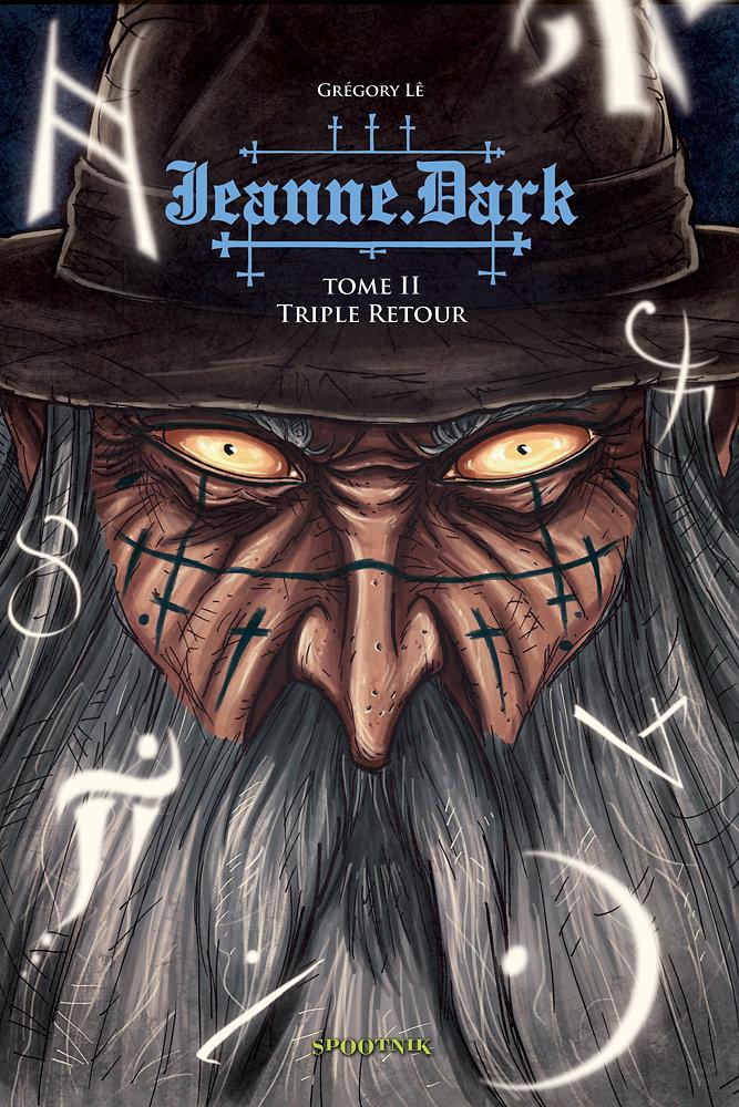 Jeanne Dark - tome 2 : Triple Retour
